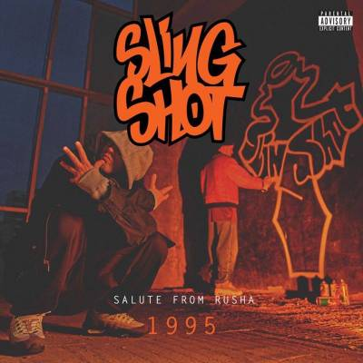 Slingshot — Salute From Rusha 1995 (2015)