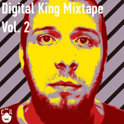СД — Digital King Vol.2 (Mixtape) (2016) (п.у. SCHOKK, Q-Fast, Тони Раут и др.)