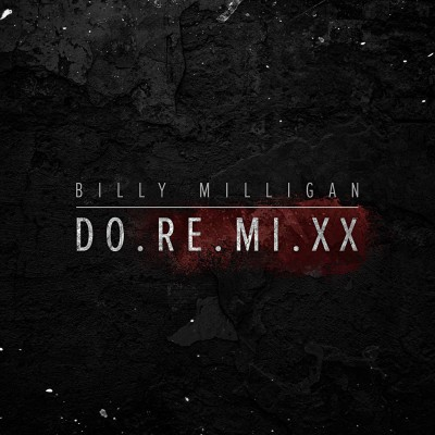 Billy Milligan — DO.RE.MI.XX (2017)