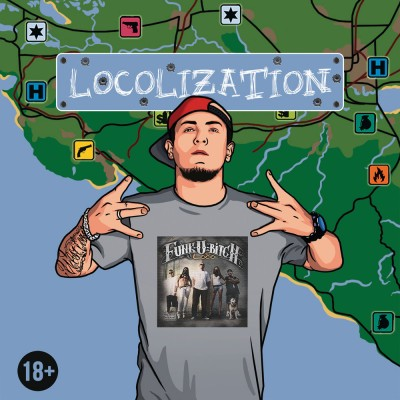Loco - Locolization (2018) (п.у. Пино (ex. Mary Jane), L-Tune, ШЕFF и др.)