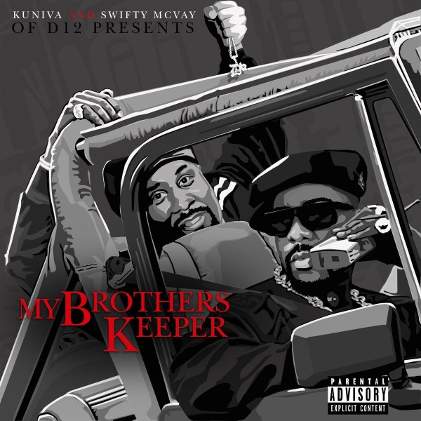 Kuniva & Swifty McVay (of D12) — My Brothers Keeper (2020) EP
