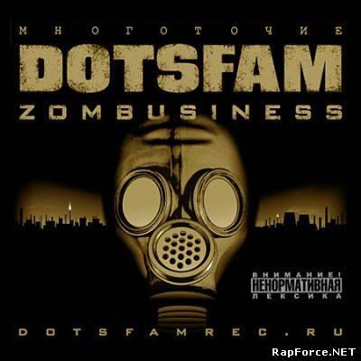 """DotsFam - """"ZombusineSS"""" (2009)"""