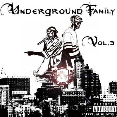 VA - Underground Family Vol.3 (2009)