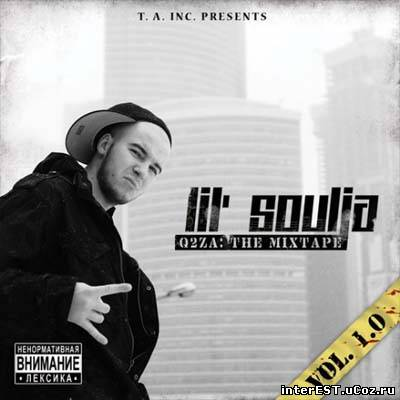 Lil Soulja - Q2ZA The Mixtape Vol.1 (2008)