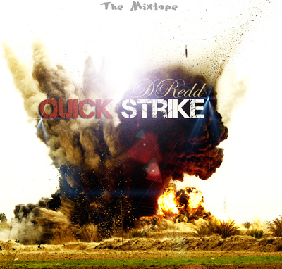 DRedd - Quick Strike (2011) The Mixtape