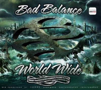 Bad Balance - World Wide (2012)