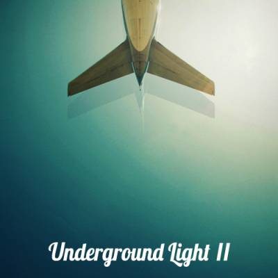 VA - Underground Light II (2012)