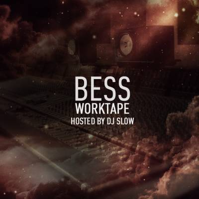 Bess & Dj Slow — WorkTape (2013)
