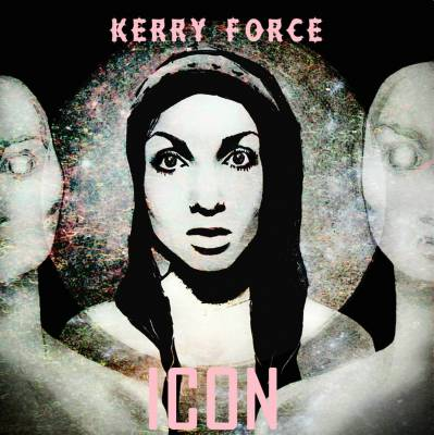 Kerry Force — ICON (2013)