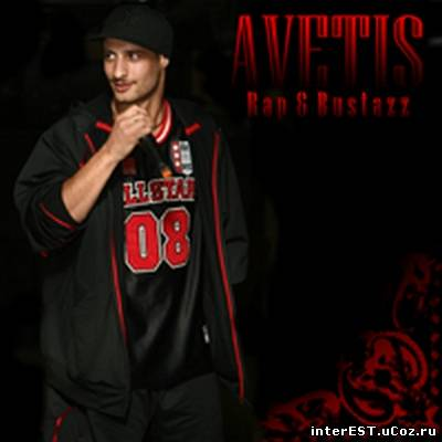 MC Avetis - Rap & Bustazz (2007)