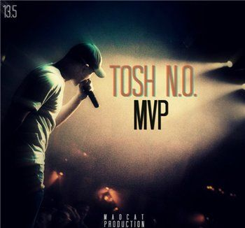 Tosh (Неизвестное Объединение) — MVP (Madcat production) (2013)