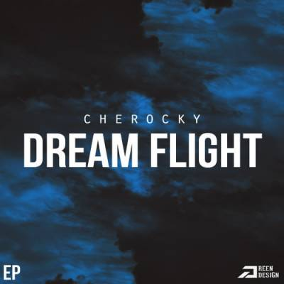 Cherocky (Aztecs) — Dream Flight (2013) EP
