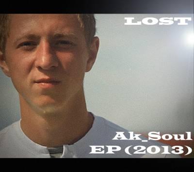 Ak_Soul — Lost (2013 ) EP