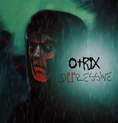 .O†rix — dEPressive (2013)