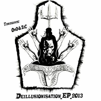 0n0 & ZiC — Deillusionisation (2013) EP