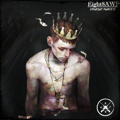 Eight8AWP - IMPORTANT MONKEY (2013) (EP)