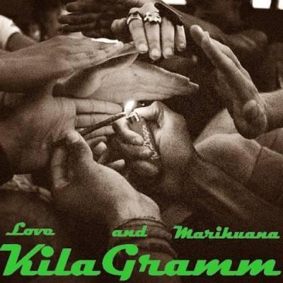 KilaGramm — Love and Marihuana (2014)