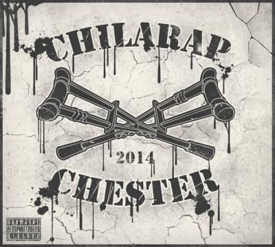 Честер (Небро) — Chilarap (2014)