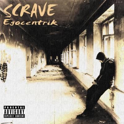 Scrave — Egocentrik (2014)