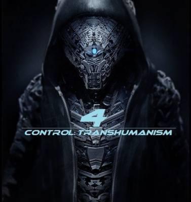 4етвёртое измерение — Контроль: Трансгуманизм (2014)