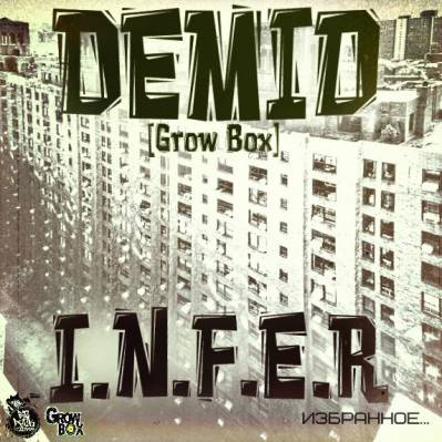 Demid [Grow Box] — I.N.F.E.R (2014)