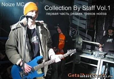 Noize MC - Collection By Staff Vol.1 (2009)