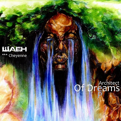 Шаен a.k.a. Cheyenne - Architect Of Dream (2015) EP
